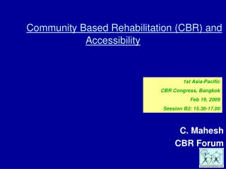 Community Based Rehabilitation (CBR) and Accessibility