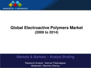 Global Electroactive Polymers Market 2009 to 2014