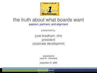 the truth about what boards want passion, partners, and alignment