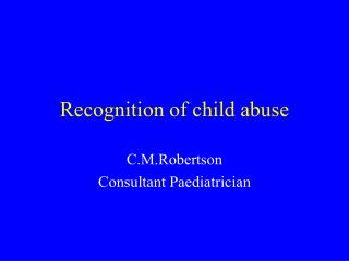 Recognition of child abuse