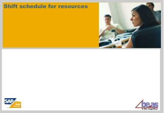 Shift schedule for resources