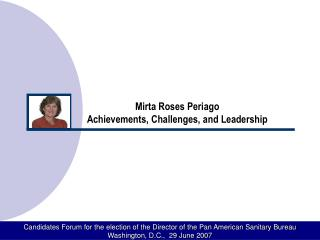 Mirta Roses Periago  Achievements, Challenges, and Leadership