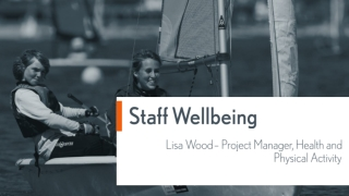 Staff Wellbeing