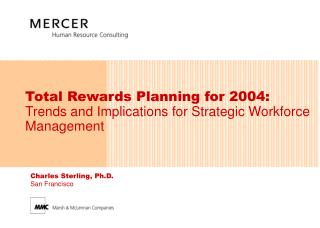 Total Rewards Planning for 2004:  Trends and Implications for Strategic Workforce Management