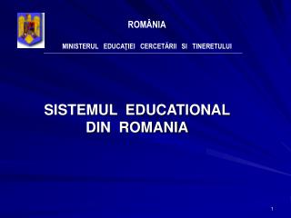 SISTEMUL  EDUCATIONAL  DIN  ROMANIA