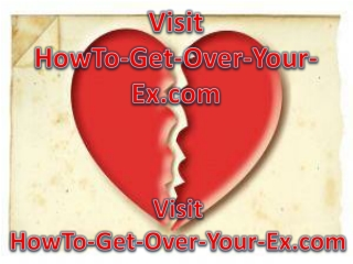 how to get over your ex boyfriend