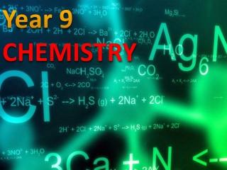 Year 9 CHEMISTRY