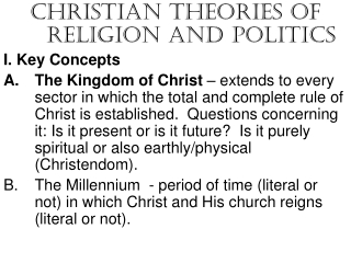 Christian Theories of Religion and Politics I. Key Concepts