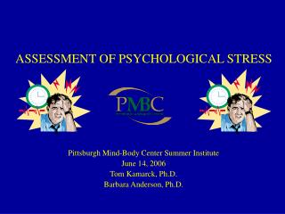 ASSESSMENT OF PSYCHOLOGICAL STRESS