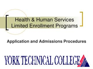 Health & Human Services Limited Enrollment Programs