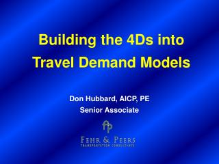 Building the 4Ds into Travel Demand Models