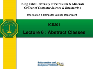 ICS201 Lecture 6 : Abstract Classes