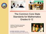 The Common Core State Standards for Mathematics  Grades 6-12