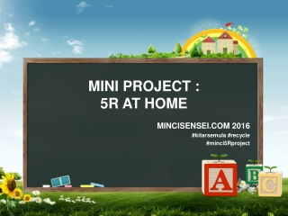MINI PROJECT : 5R AT HOME