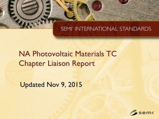 NA Photovoltaic Materials TC Chapter Liaison Report