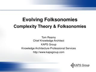 Evolving Folksonomies  Complexity Theory & Folksonomies