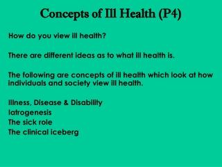 Concepts of Ill Health (P4)