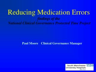 Reducing Medication Errors findings of the  National Clinical Governance Protected Time Project