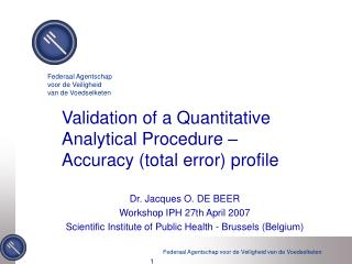 Validation of a Quantitative Analytical Procedure –  Accuracy (total error) profile