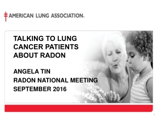 Talking to Lung cancer patients about radon