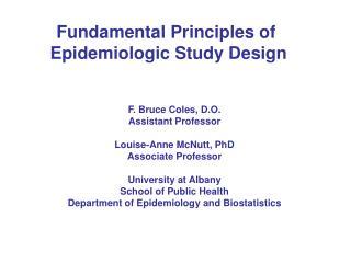 Fundamental Principles of Epidemiologic Study Design