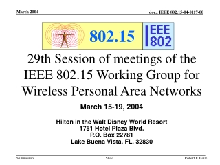 29th Session of meetings of the IEEE 802.15 Working Group for Wireless Personal Area Networks