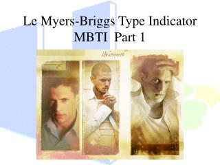 Le Myers-Briggs Type Indicator  MBTI  Part 1