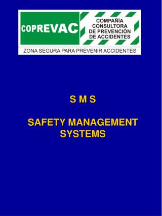 S M S   SAFETY MANAGEMENT SYSTEMS