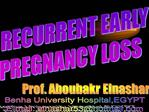 RECURRENT EARLY PREGNANCY LOSS
