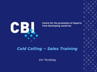 Cold Calling – Sales Training Jim Tersteeg