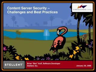 Content Server Security   Challenges and Best Practices