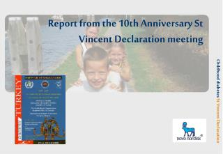 Report from the 10th Anniversary St Vincent Declaration meeting