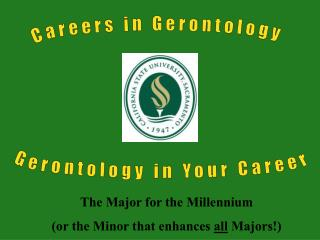 Gerontology in Your Career