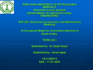 KING FAHD UNIVERSITY OF PETROLEUM & MINERALS DHAHRAN SAUDI ARABIA DEPARTMENT OF ARCHITECTURAL ENGINEERING