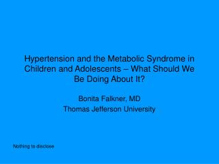 Hypertension and the Metabolic Syndrome in Children and Adolescents – What Should We Be Doing About It?