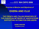 Overview of Mission and Objectives of EXERA AND CLUI THE FRENCH AND ITALIAN BRANCHES OF THE EUROPEAN NETWORK OF ASSOCIAT