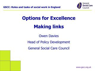 GSCC: Roles and tasks of social work in England