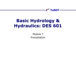 Basic Hydrology & Hydraulics: DES 601