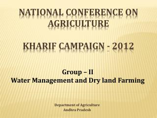 National Conference on Agriculture Kharif Campaign - 2012