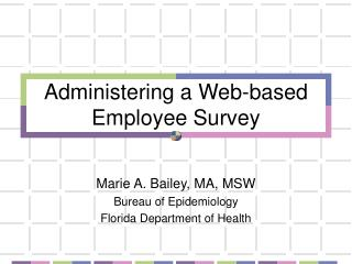 Administering a Web-based Employee Survey