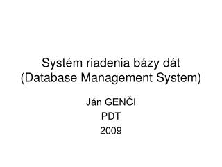 Systém riadenia bázy dát (Database Management System)
