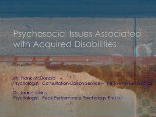 Psychosocial Issues Associated with Acquired Disabilities