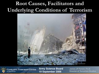 Root Causes, Facilitators and Underlying Conditions of Terrorism