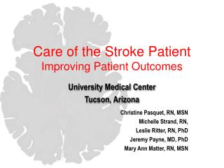 Care of the Stroke Patient Improving Patient Outcomes