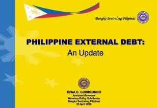 PHILIPPINE EXTERNAL DEBT: An Update