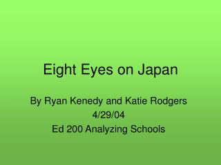 Eight Eyes on Japan