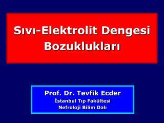 Sıvı-Elektrolit Dengesi Bozuklukları