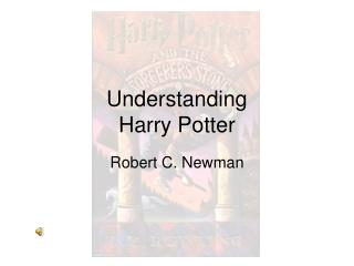Understanding Harry Potter