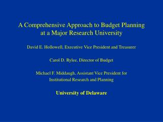 A Comprehensive Approach to Budget Planning at a Major Research University