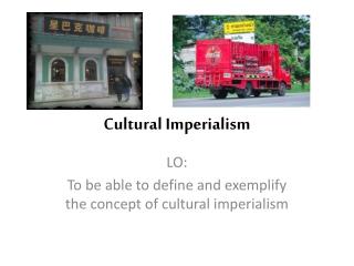 Cultural Imperialism